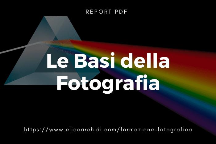 https://www.eliocarchidi.com/formazione-fotografica/ebook-basi-della-fotografia/