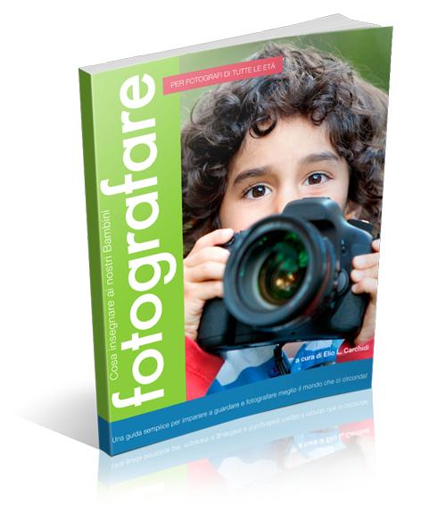Il Manuale della Fotografia per i Bambini GRATIS
