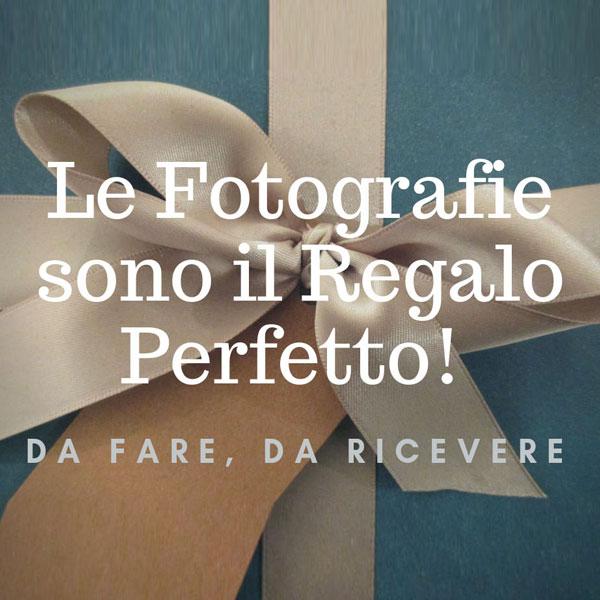 Un servizio fotografico è un regalo perfetto! Da fare o ricevere.
