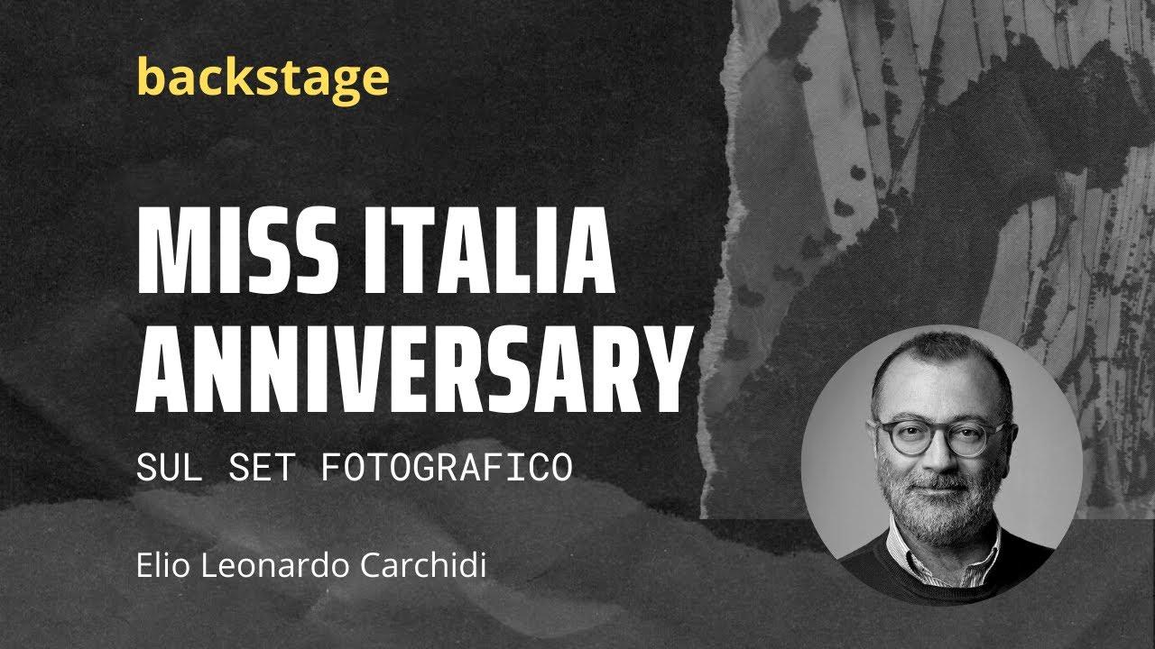 Backstage Servizio Fotografico Istituzionale per Miss Italia