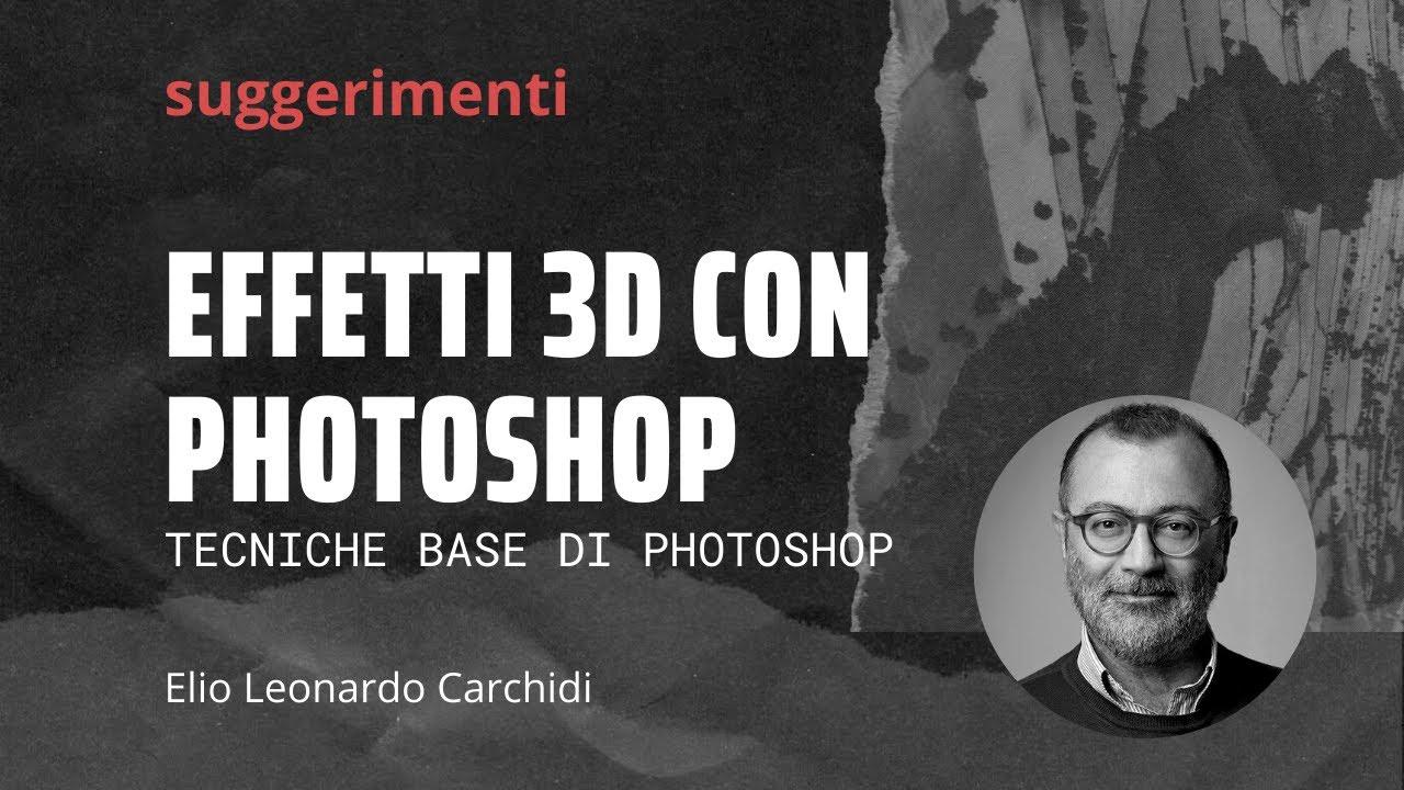 Effetti 3D con Photoshop